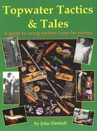 Topwater Tactics & Tales
